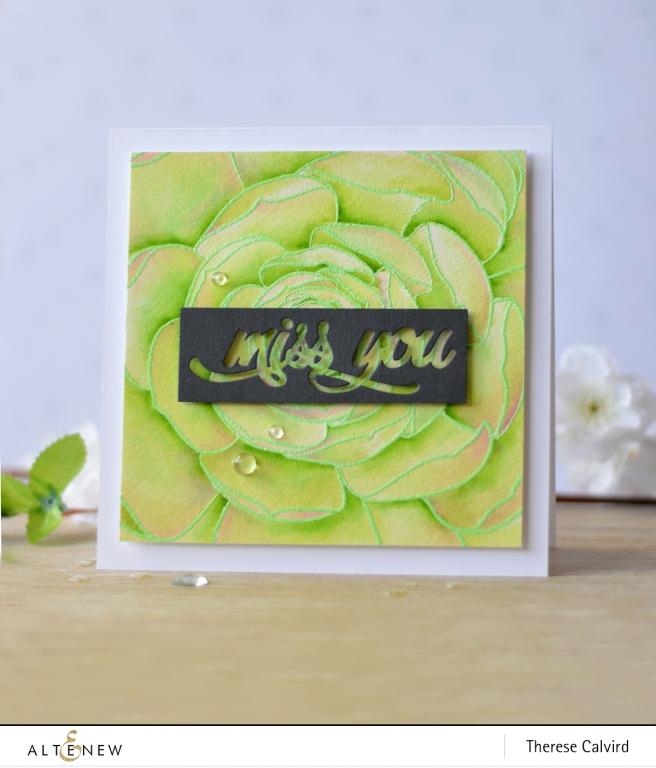 Altenew - Mega Succulent - Miss You - Therese Calvird (card video) 1 copy