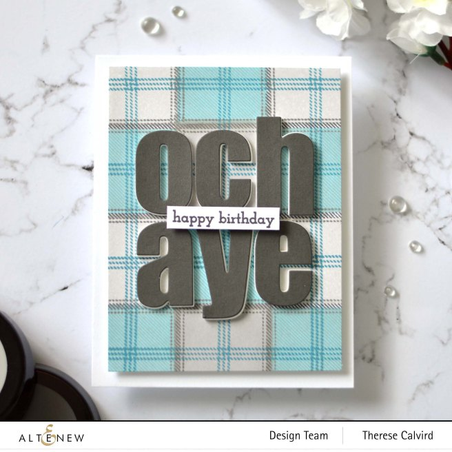 Altenew - Tartan - Bold Alphabet - Therese Calvird (card video) 2 copy